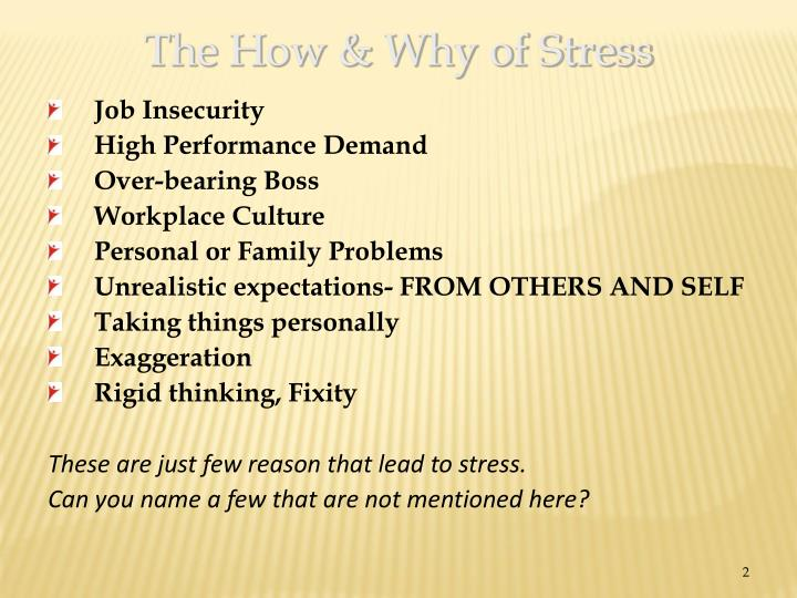 The How & Why of Stress