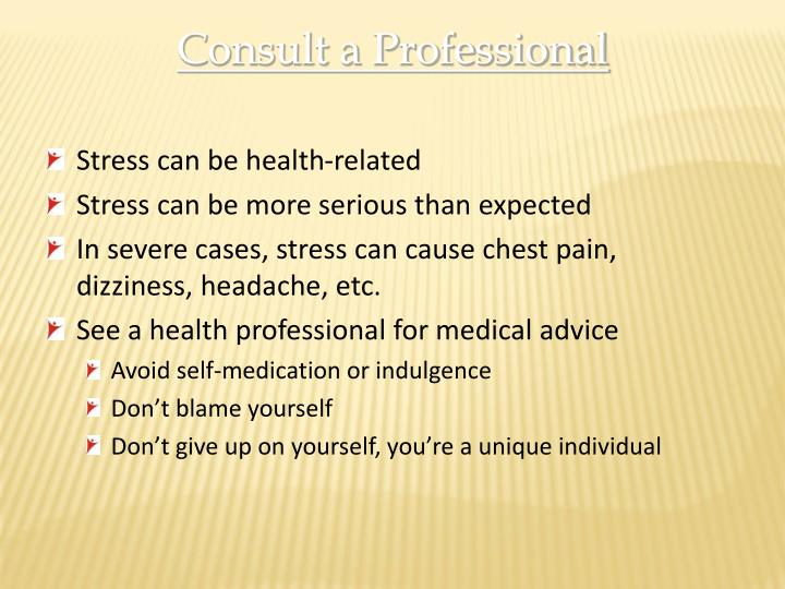 Consult a Professional