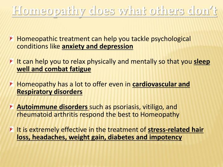 Homeopathy does what others don't