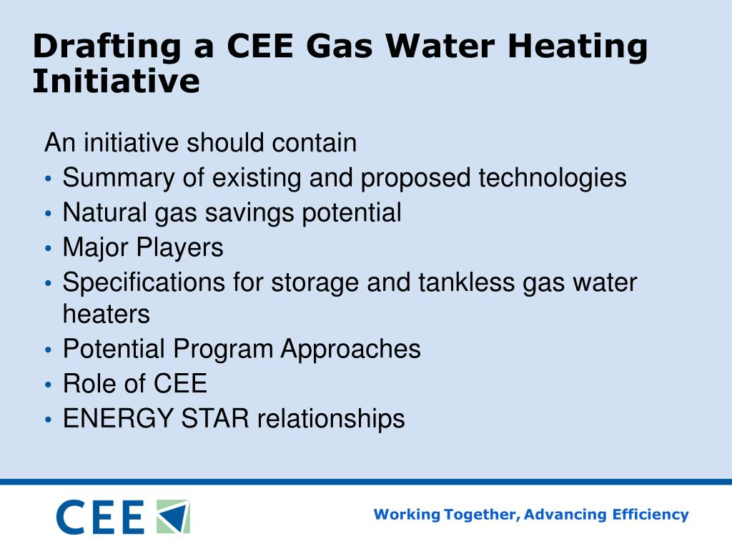 Drafting a CEE Gas Water Heating Initiative
