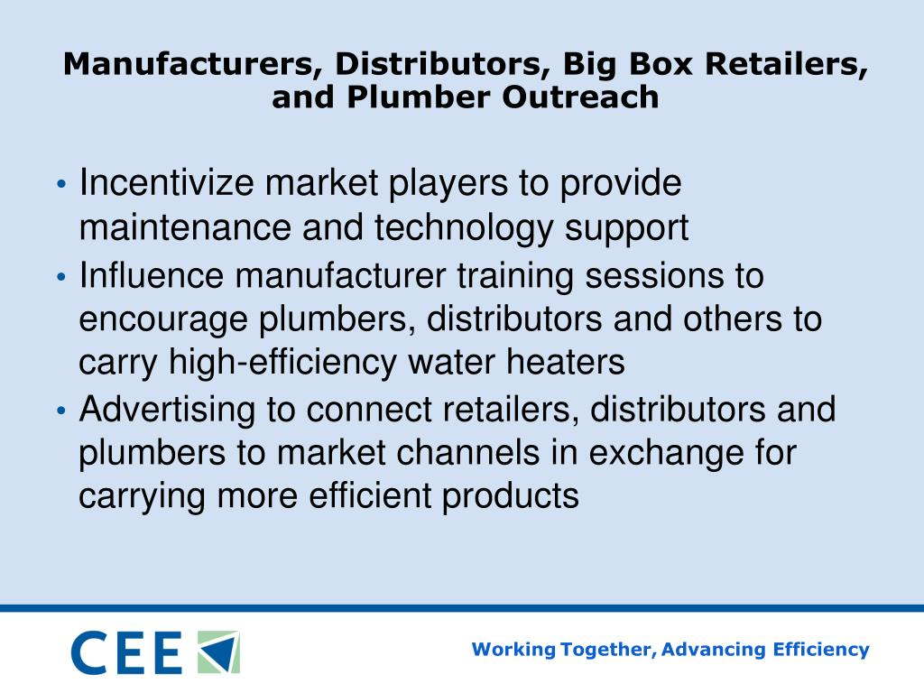 Manufacturers, Distributors, Big Box Retailers, and Plumber Outreach