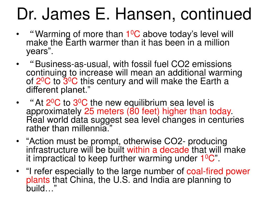 Dr. James E. Hansen, continued
