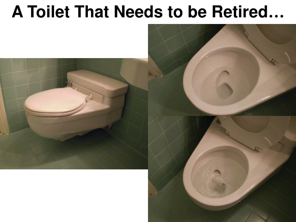 A Toilet That Needs to be Retired
