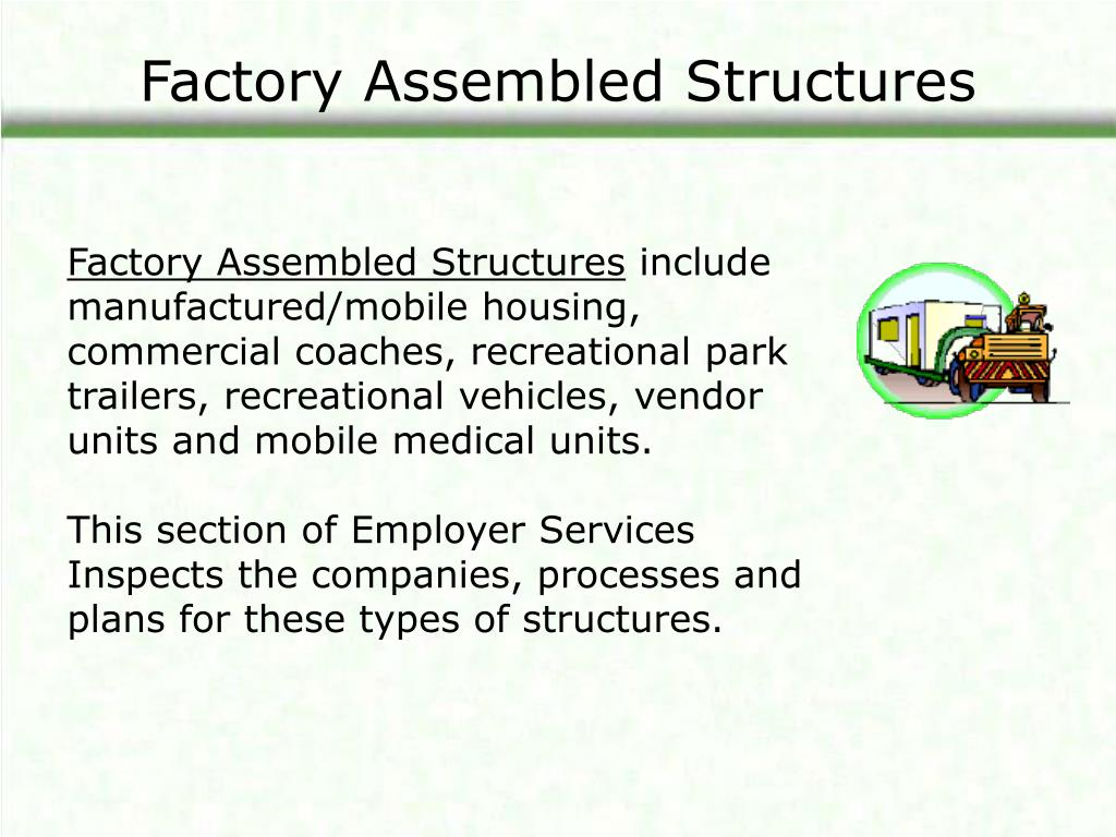 Factory Assembled Structures