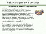 risk management specialist people you can work with to help employers