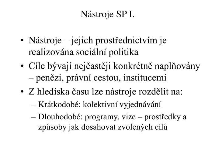 Nástroje SP I.