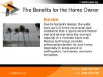 the benefits for the home owner
