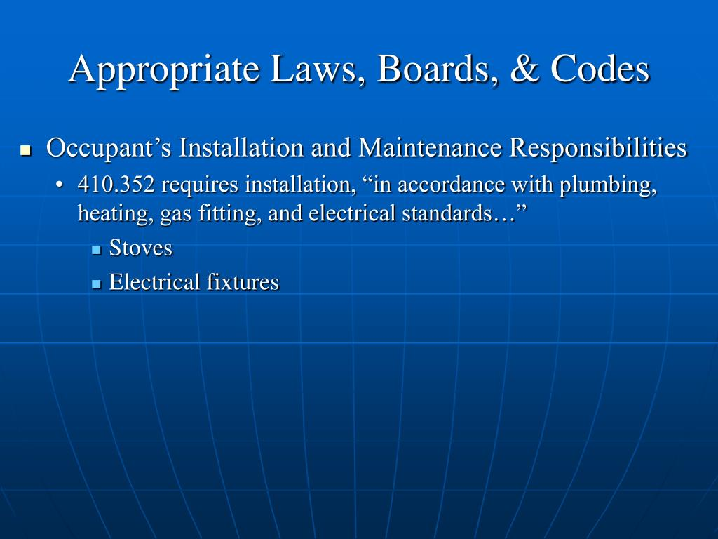 Appropriate Laws, Boards, & Codes