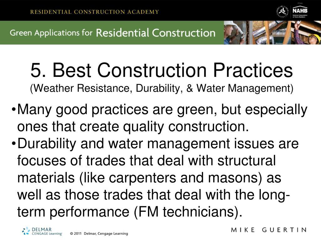 5. Best Construction Practices