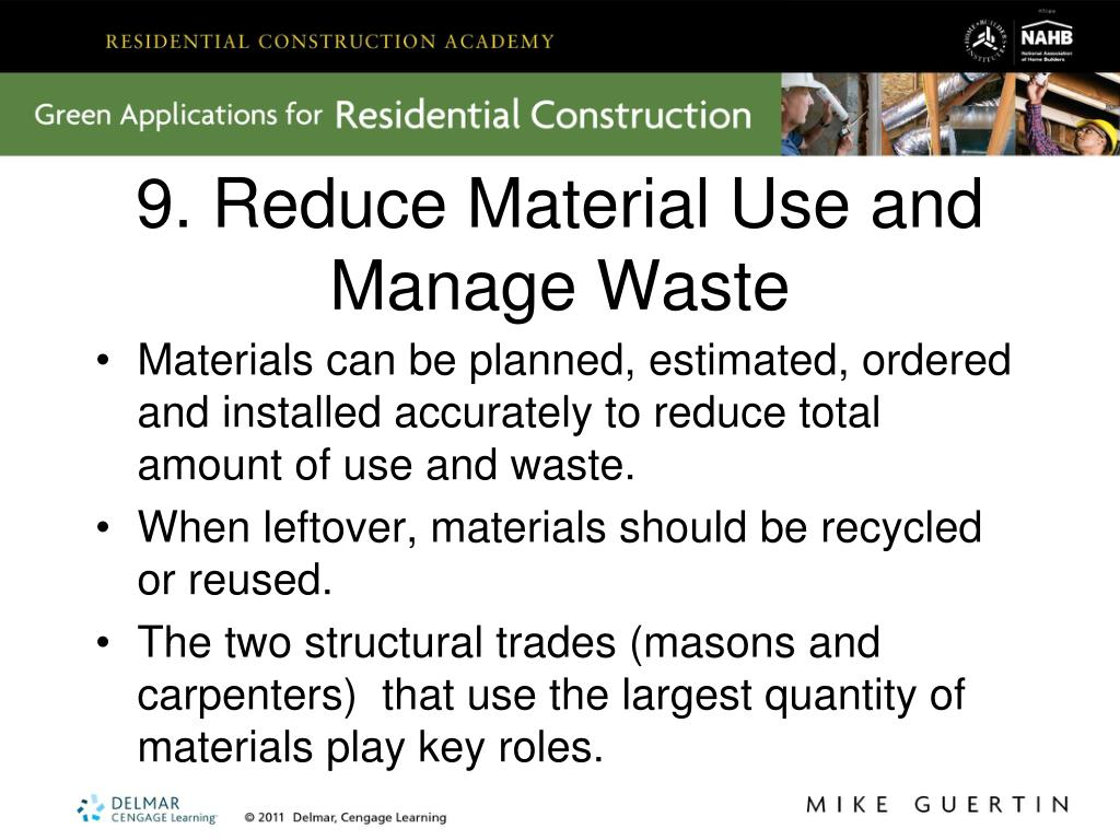 9. Reduce Material Use and Manage Waste