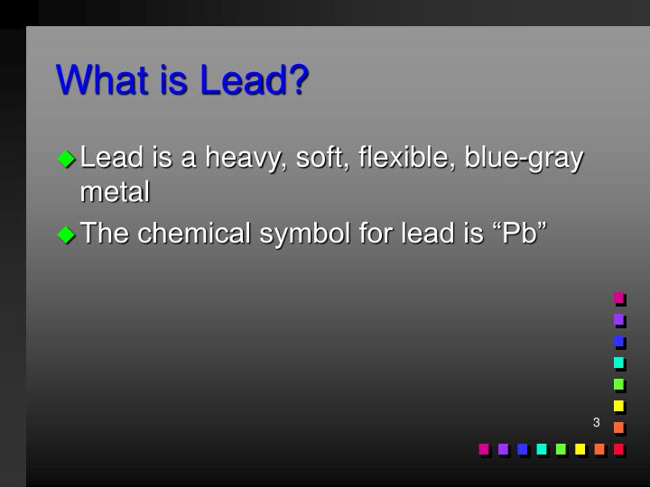 What is lead
