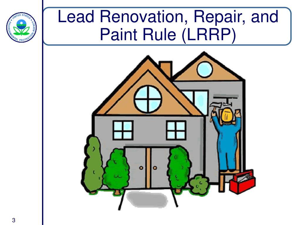 Lead Renovation, Repair, and Paint Rule (LRRP)