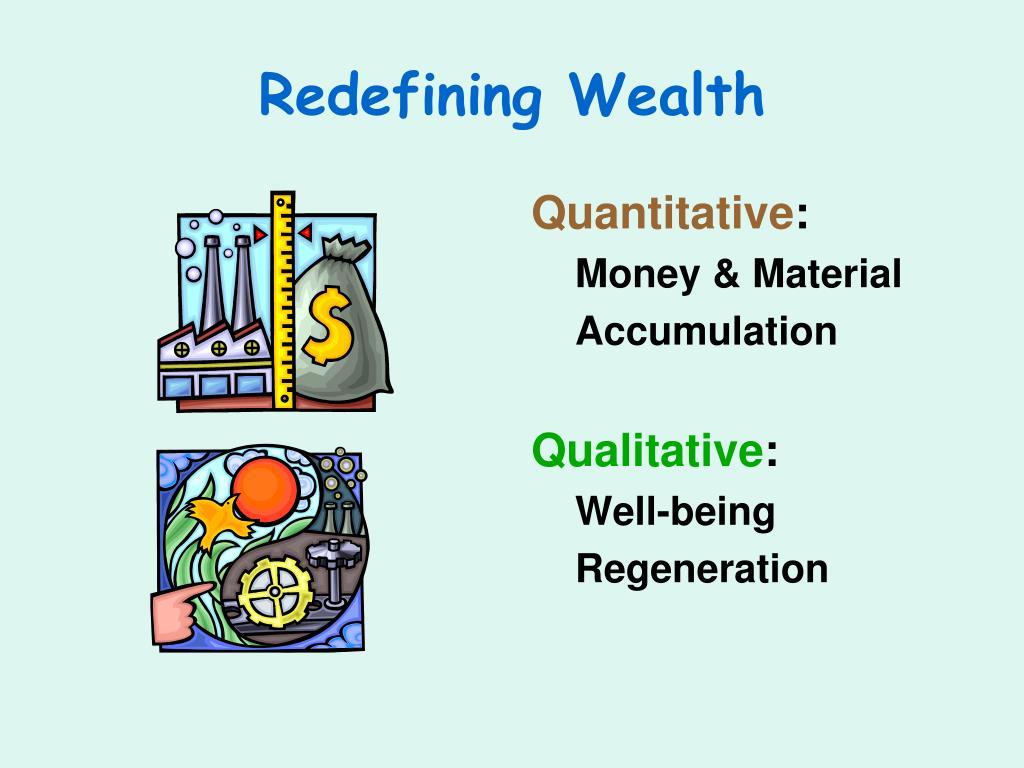 Redefining Wealth