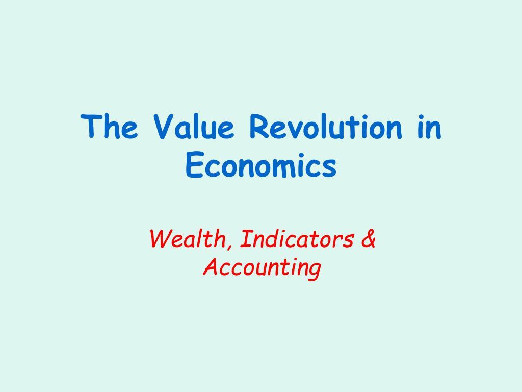 The Value Revolution in Economics