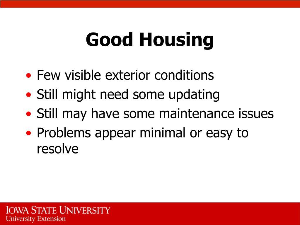 Good Housing