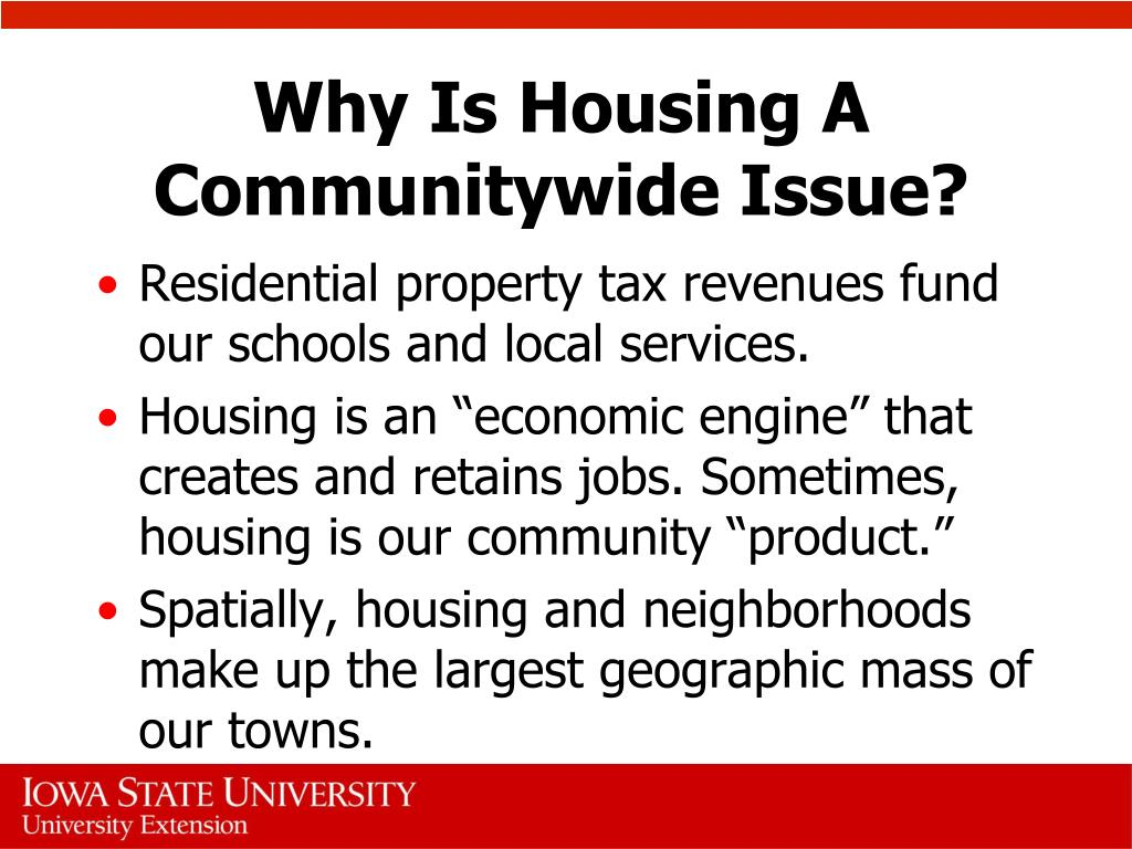 Why Is Housing A Communitywide Issue?