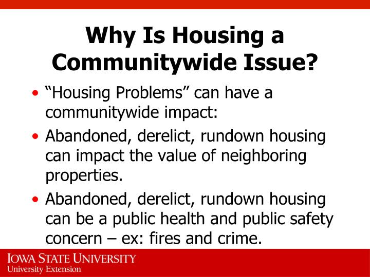 Why is housing a communitywide issue3