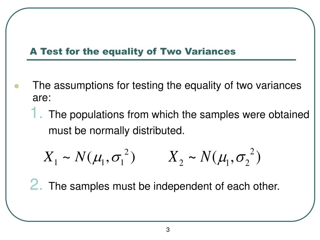 A Test for the equality of Two Variances