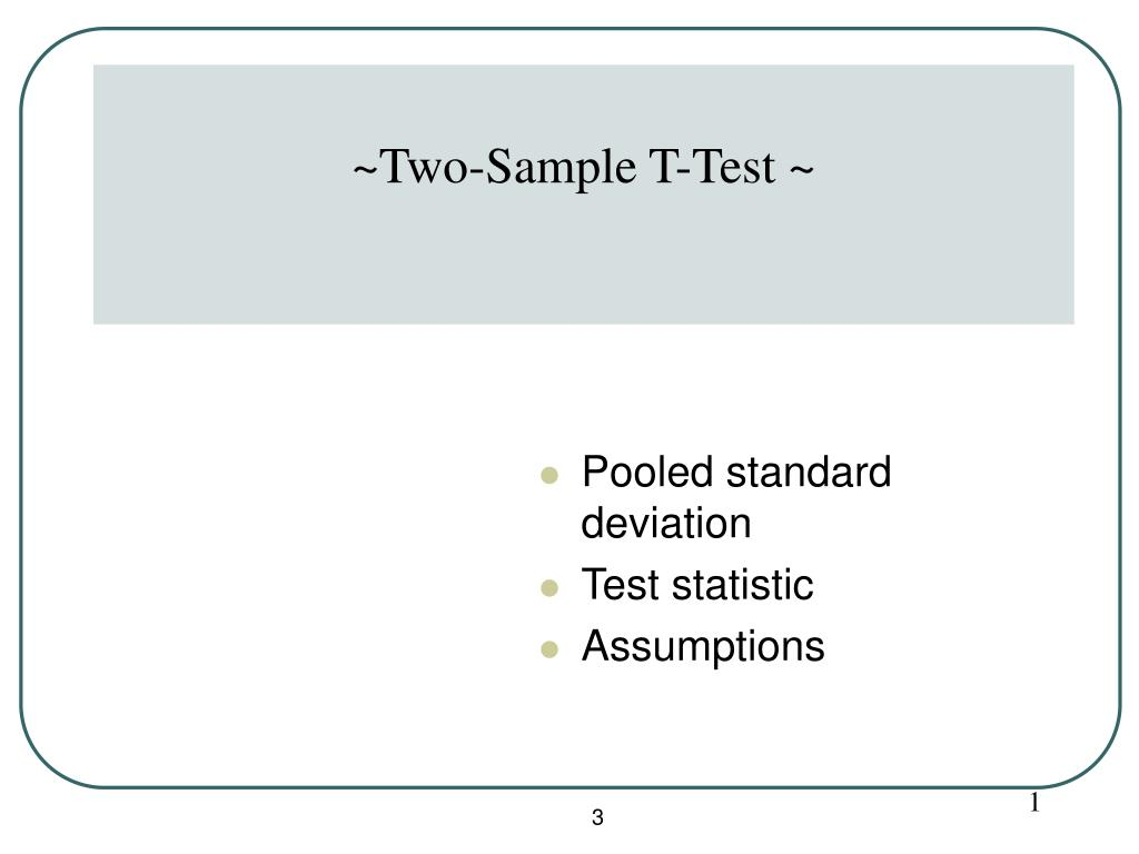 ~Two-Sample T-Test ~