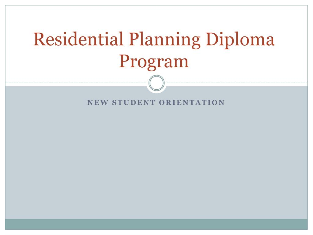 Residential Planning Diploma Program