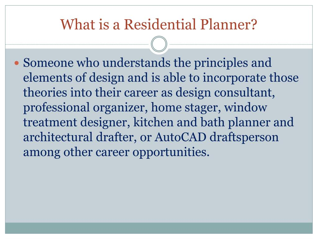 What is a Residential Planner?