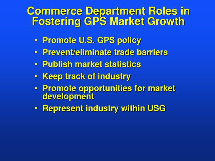 Commerce Department Roles in Fostering GPS Market Growth