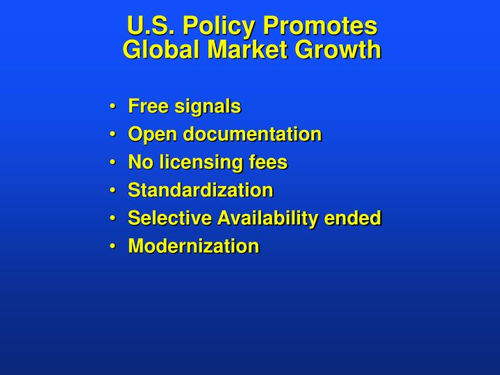 U.S. Policy Promotes