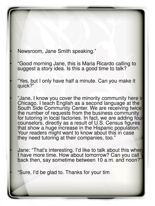 "Newsroom, Jane Smith speaking."""