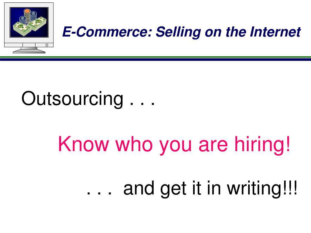 Outsourcing . . .