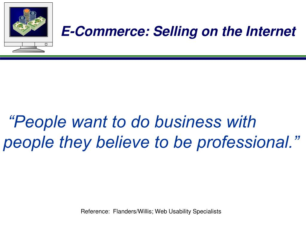 """People want to do business with"