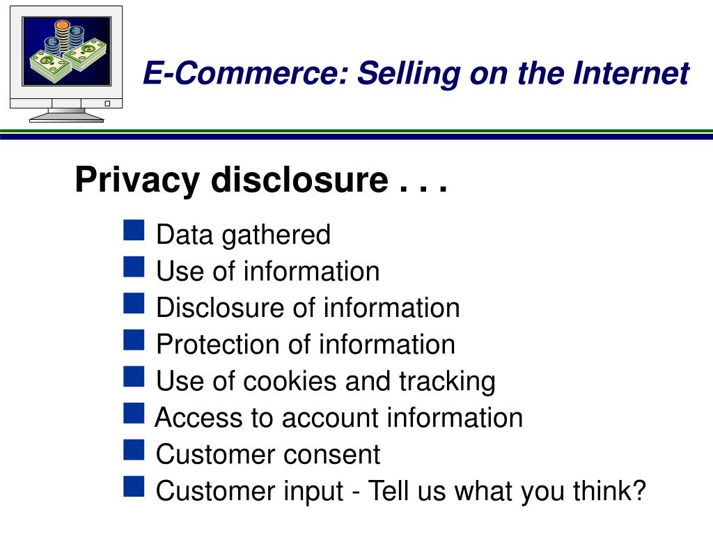 Privacy disclosure . . .