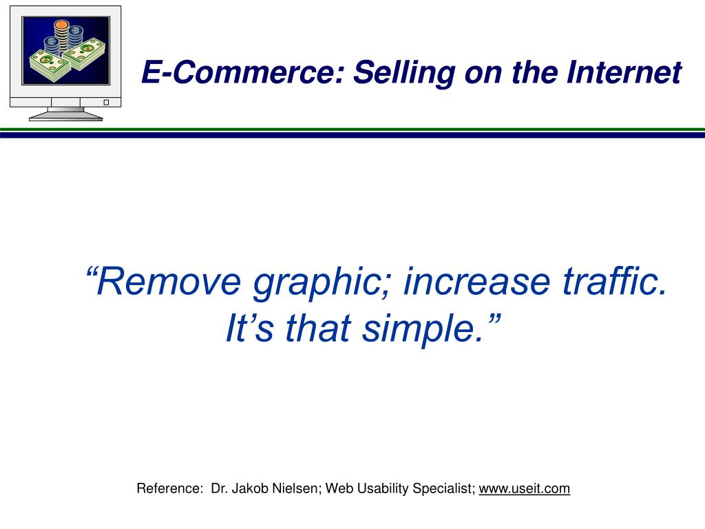 """Remove graphic; increase traffic."