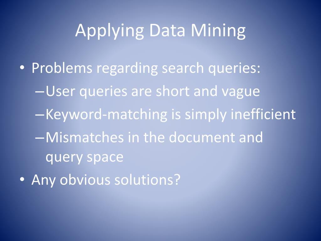 Applying Data Mining