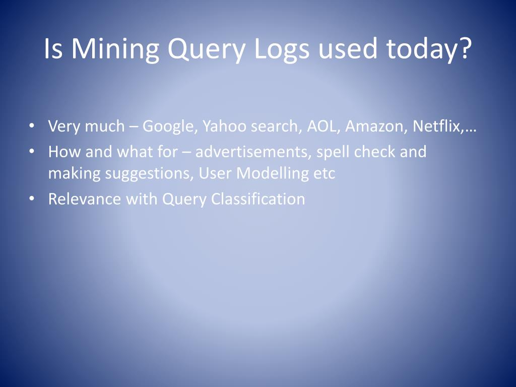 Is Mining Query Logs used today?