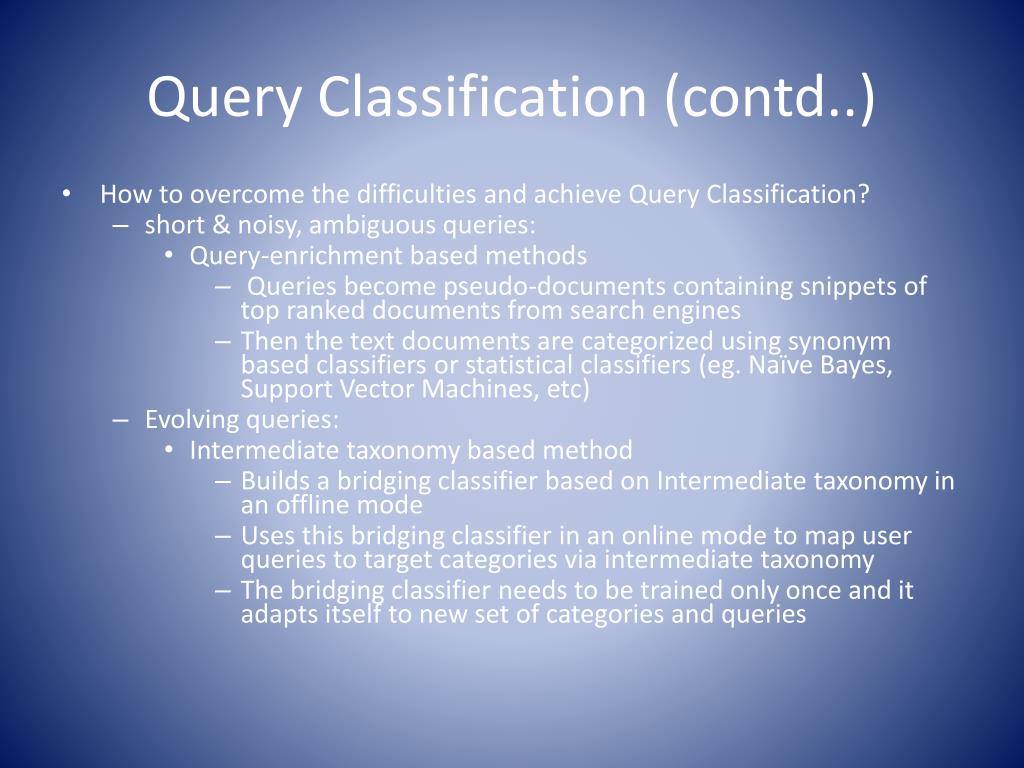 Query Classification (contd..)