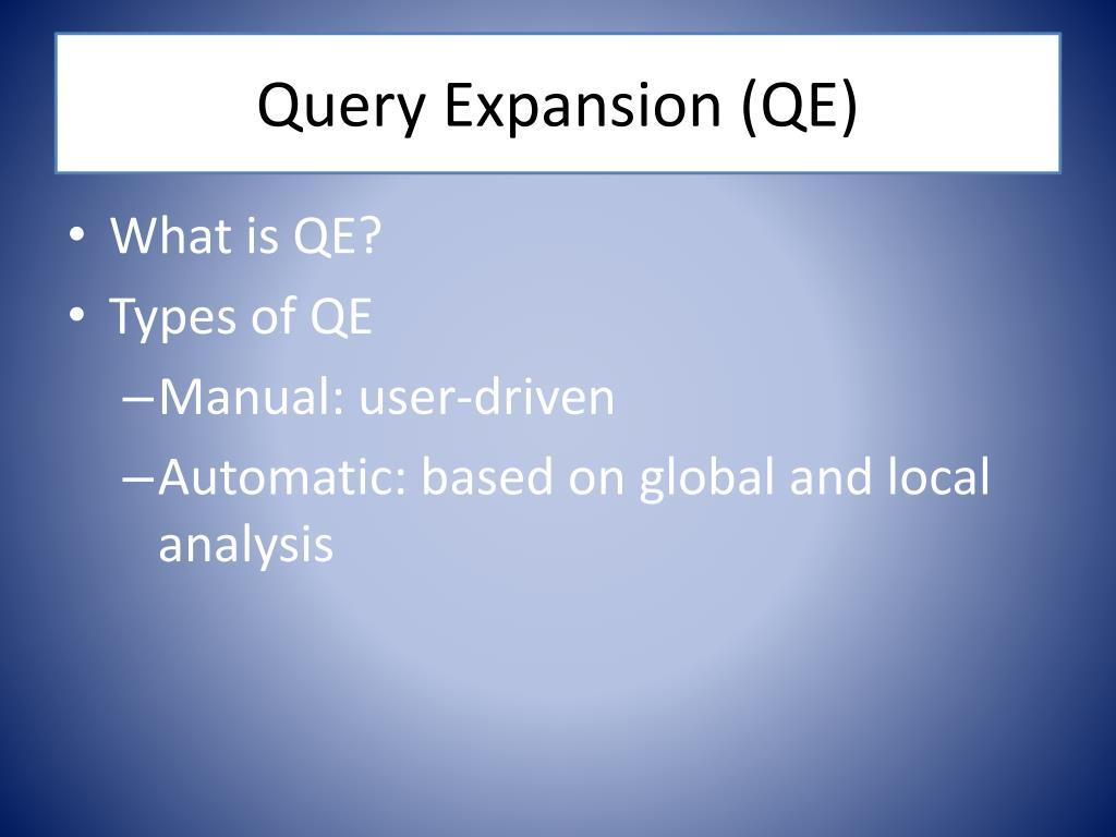 Query Expansion (QE)