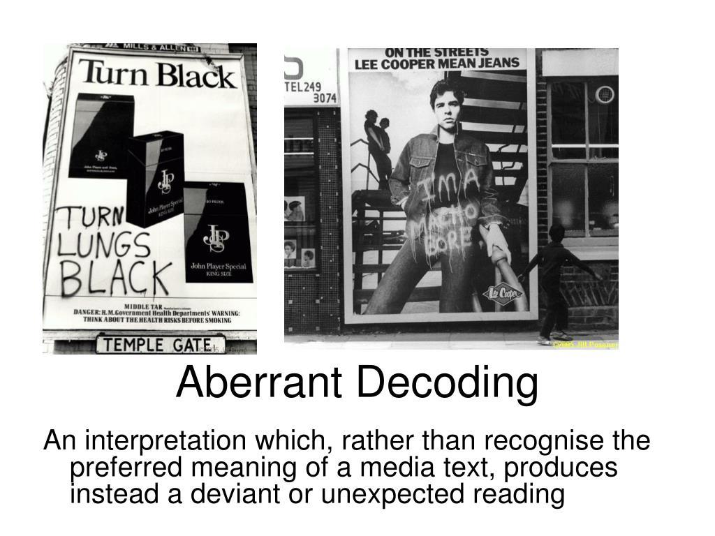 Aberrant Decoding