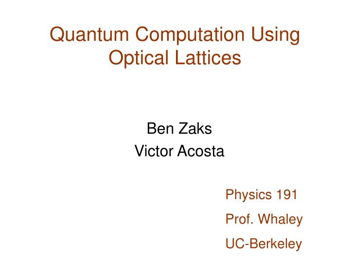Quantum Computation Using Optical Lattices