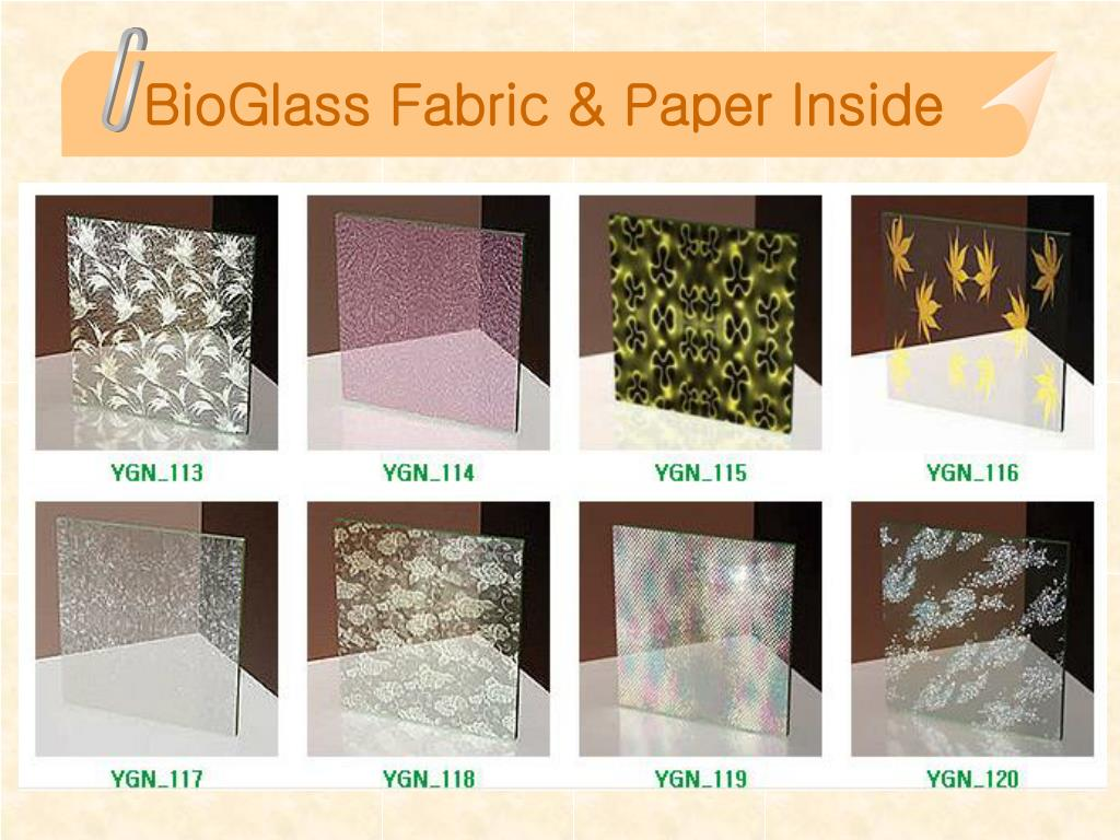 BioGlass Fabric & Paper Inside