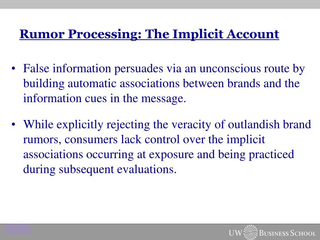 Rumor Processing: The Implicit Account