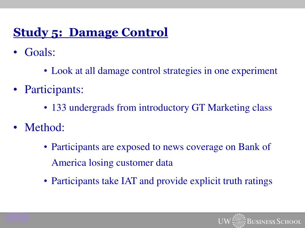 Study 5:  Damage Control