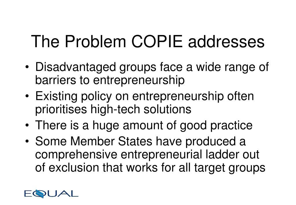 The Problem COPIE addresses