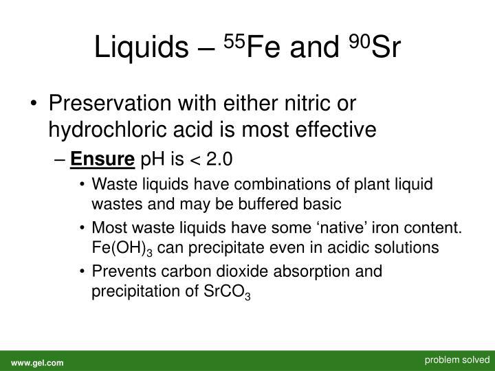 Liquids –