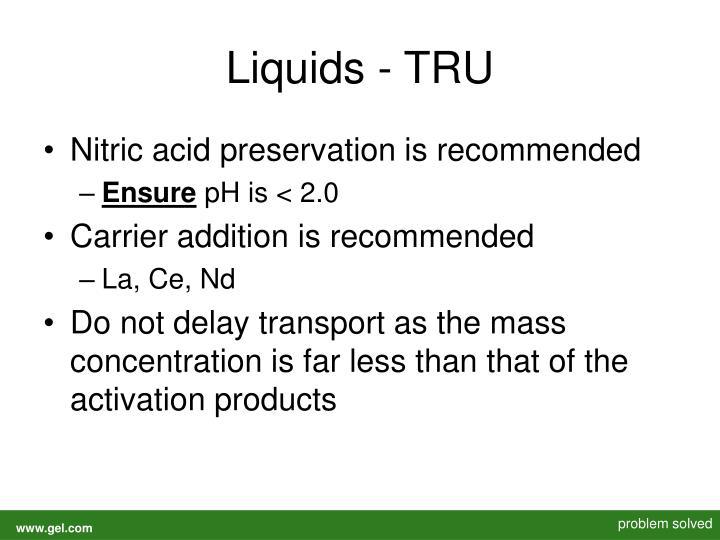 Liquids - TRU