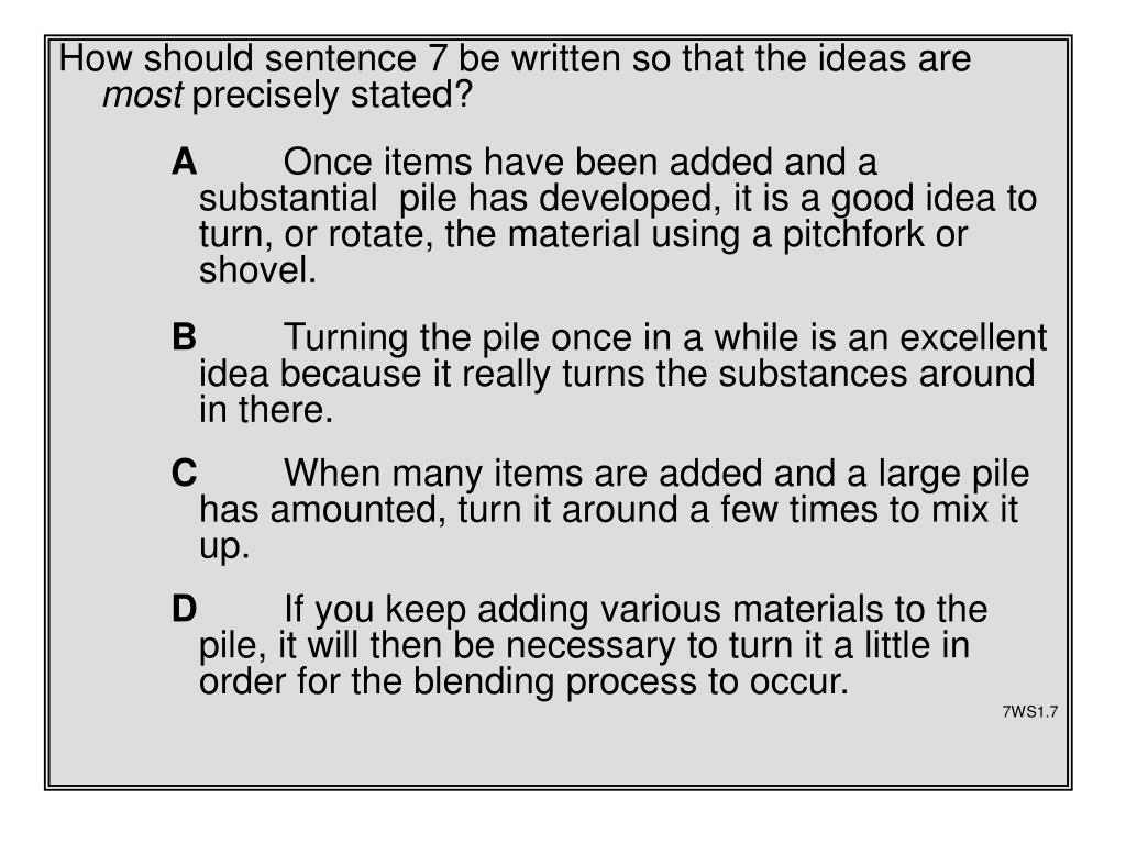 How should sentence 7 be written so that the ideas are