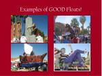 examples of good floats