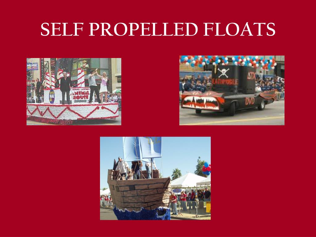 SELF PROPELLED FLOATS