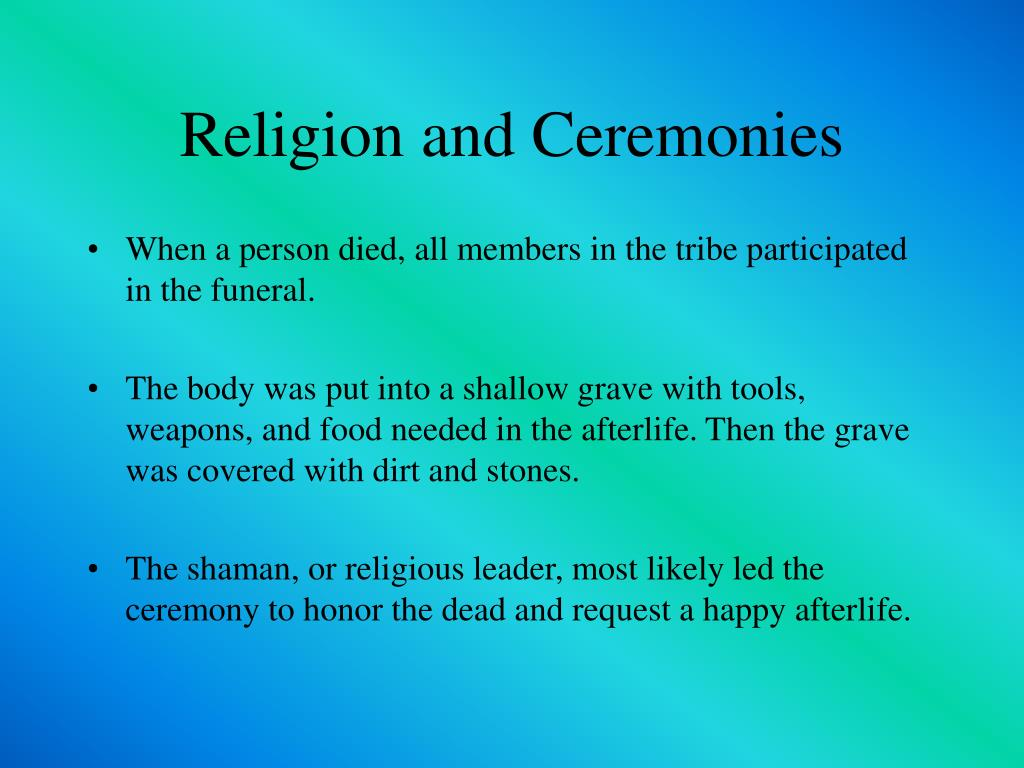 Religion and Ceremonies