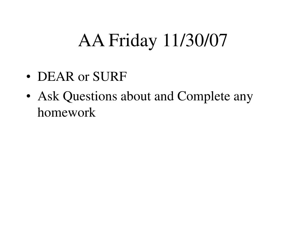 AA Friday 11/30/07