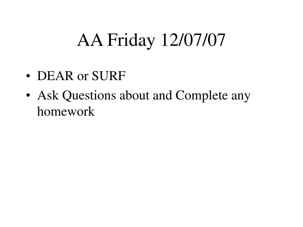 AA Friday 12/07/07